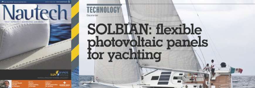 On the November issue of Nautech 'Solbian: flexible photovoltaic panels for yachting'